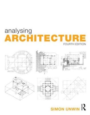 Analysing Architecture Simon (University of Dundee Unwin 9780415719162