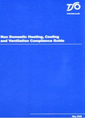 Non Domestic Heating, Cooling and Ventilation Guide Stationery Office 9780117036482