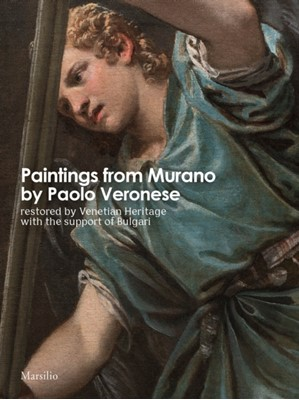 Paintings from Murano by Paolo Veronese Venetian Heritage 9788831728263