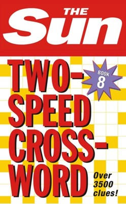 The Sun Two-Speed Crossword Book 8 The Sun 9780007210404