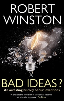 Bad Ideas? Robert Winston, Professor Lord Robert Winston 9780553819557