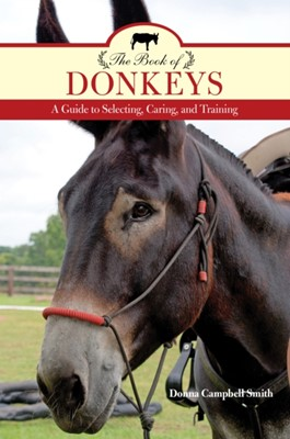 The Book of Donkeys Donna Campbell Smith 9781493017683