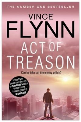 Act of Treason Vince Flynn 9781849835770