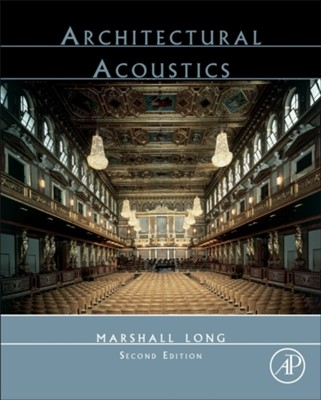 Architectural Acoustics Marshall (President Long 9780123982582