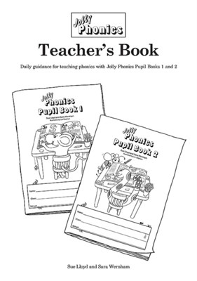 Jolly Phonics Teacher's Book Sara Wernham, Sue Lloyd 9781844141616