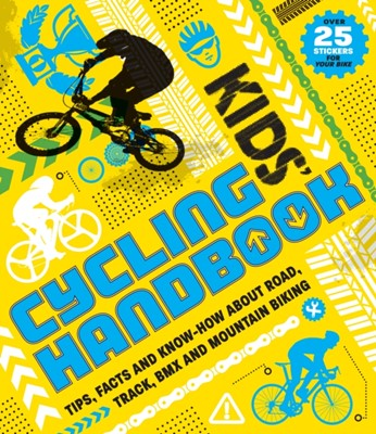 Kids' Cycling Handbook Moira Butterfield 9781783121694