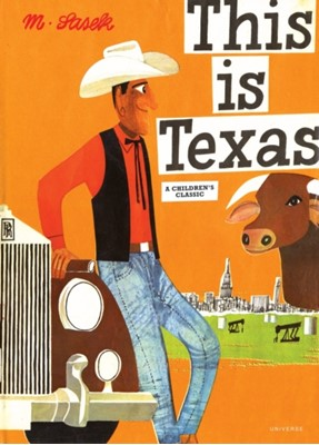 This Is Texas Miroslav Sasek 9780789313898