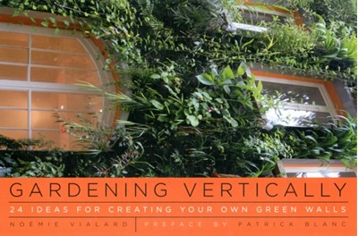 Gardening Vertically Noemie Vilard 9780393733709