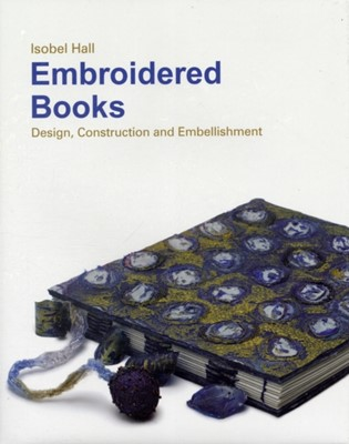 Embroidered Books Isobel Hall 9781906388133