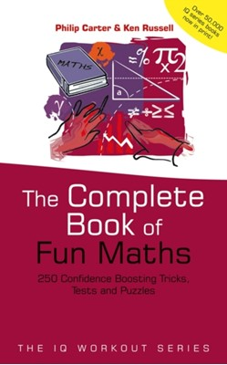 The Complete Book of Fun Maths Philip J. Carter, Ken Russell 9780470870914