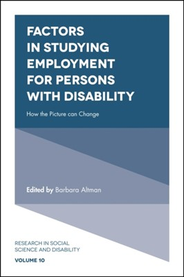 Factors in Studying Employment for Persons with Disability  9781787146068