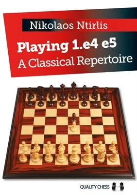 Playing 1.e4 e5 Nikolaos Ntirlis 9781784830144