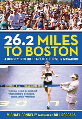 26.2 Miles to Boston Michael Connelly 9780762796359