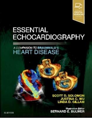 Essential Echocardiography Scott Solomon, Justina Wu, Linda Gillam 9780323392266