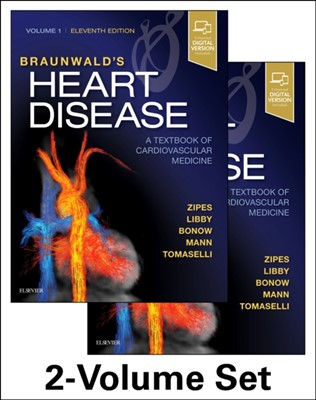 Braunwald's Heart Disease: A Textbook of Cardiovascular Medicine, 2-Volume Set Peter Libby, Robert O. Bonow, Douglas L. Mann, Gordon F. Tomaselli, Douglas P. Zipes 9780323463423