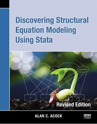 Discovering Structural Equation Modeling Using Stata Alan C. (Oregon State University Acock 9781597181396