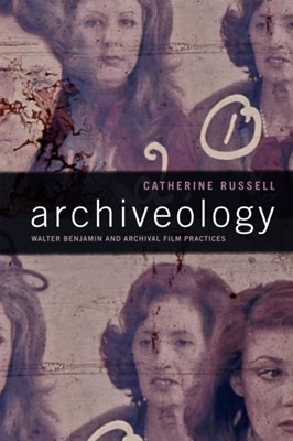 Archiveology Catherine Russell 9780822370574