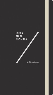 Ideas To Be Realized Abrams Noterie 9781419729782