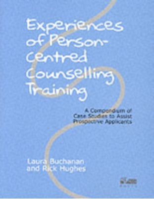 Experiences of Person-centred Counselling Training  9781898059158