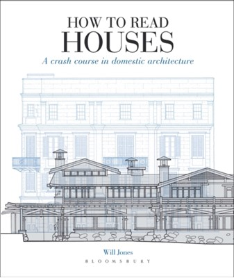 How to Read Houses Will Jones 9781912217113
