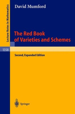 The Red Book of Varieties and Schemes David Mumford, E. Arbarello 9783540632931