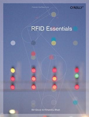 RFID Essentials Himanshu Bhatt, Bill Glover 9780596009441