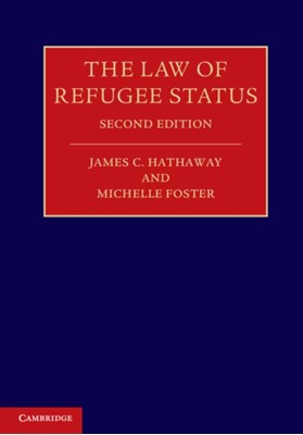 The Law of Refugee Status Michelle Foster, James C. Hathaway 9781107688421