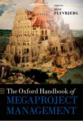 The Oxford Handbook of Megaproject Management  9780198732242