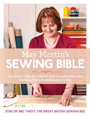 May Martin's Sewing Bible May Martin 9780007573042