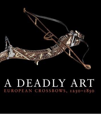 A Deadly Art Dirk H. Breiding 9780300197044