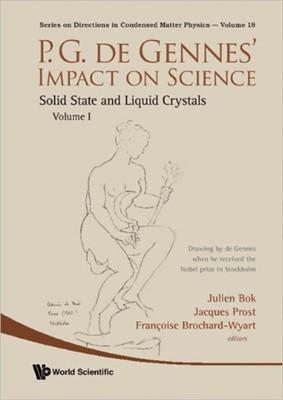 P.g. De Gennes' Impact On Science - Volume I & Ii  9789814280655