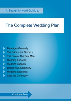 The Complete Wedding Plan Charlotte Rees 9781847166845