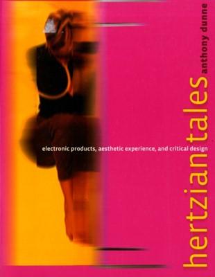 Hertzian Tales Anthony (Partner Dunne 9780262541992