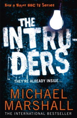 The Intruders Michael Marshall 9780008114954