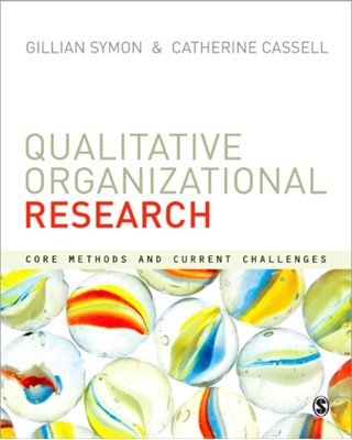 Qualitative Organizational Research Cathy Cassell 9780857024114