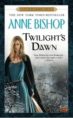 Twilight's Dawn Anne Bishop 9780451464057