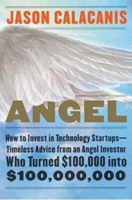 Angel Jason Calacanis 9780062560704
