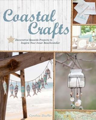 Coastal Crafts Cynthia Shaffer 9781454708841