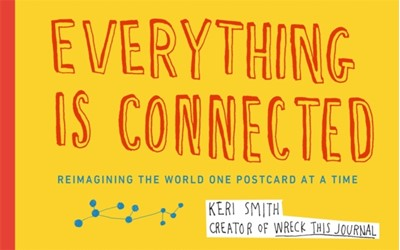 Everything is Connected Keri Smith 9780141977447