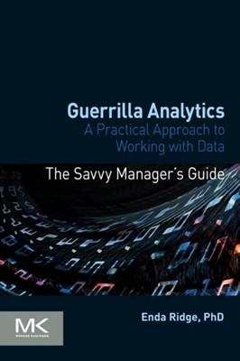 Guerrilla Analytics Enda (Data Scientist Ridge 9780128002186
