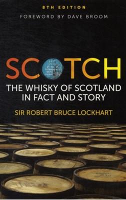 Scotch Robin Bruce Lockhart, Sir Robert Bruce Lockhart 9781906476229