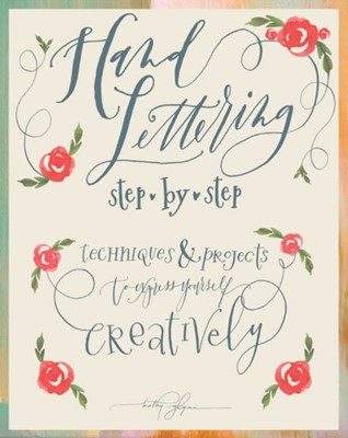 Hand Lettering Step by Step Kathy Glynn 9781942021858