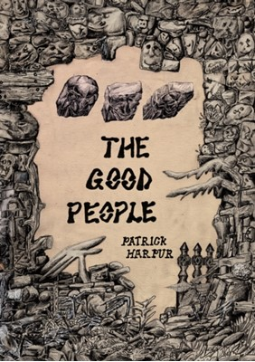 The Good People Patrick Harpur 9781907222405