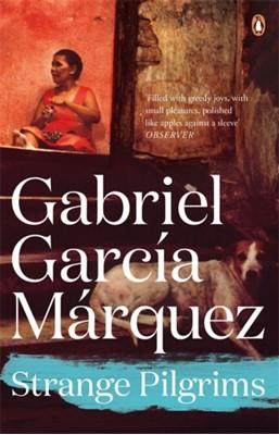 Strange Pilgrims Gabriel Garcia Marquez 9780241968659