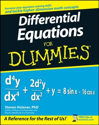 Differential Equations For Dummies Steven Holzner 9780470178140