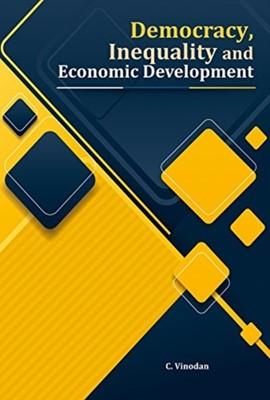 Democracy, Inequality and Economic Development C. Vinodan 9788177084450