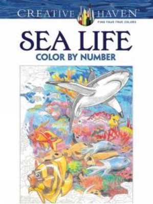 Creative Haven Sea Life Color by Number Coloring Book George Toufexis 9780486797953