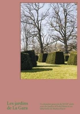 Les Jardins de La Gara Anette Freytag 9783858818034