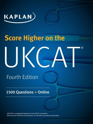 Score Higher on the UKCAT Kaplan Test Prep 9781506224473