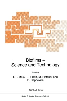 Biofilms - Science and Technology  9789401048057